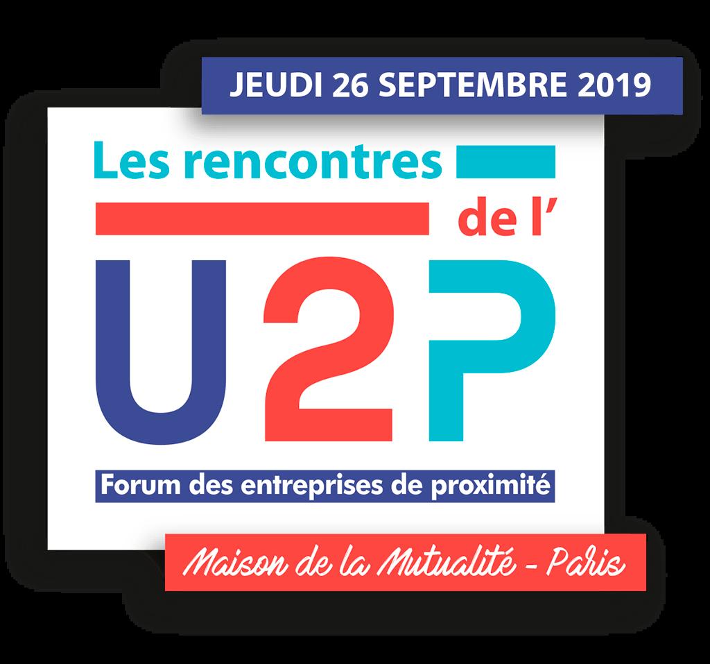 Rencontres U2P 2019 - 26 septembre 2019, maison de la Mutualité